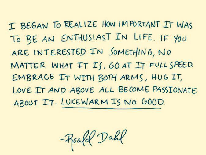 In the words of Roald Dahl…